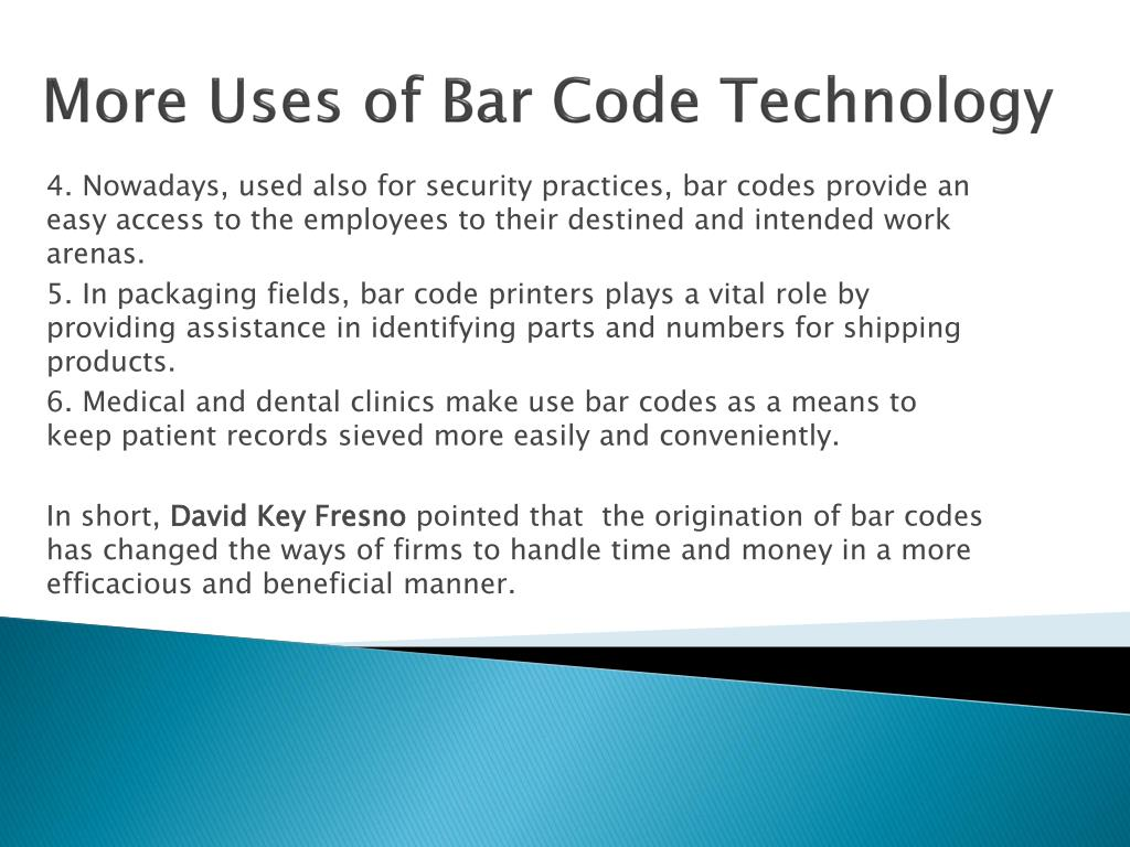 More Uses of Bar Code Technology
