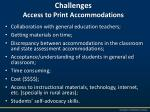 challenges access to print accommodations