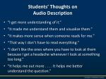 students thoughts on audio description