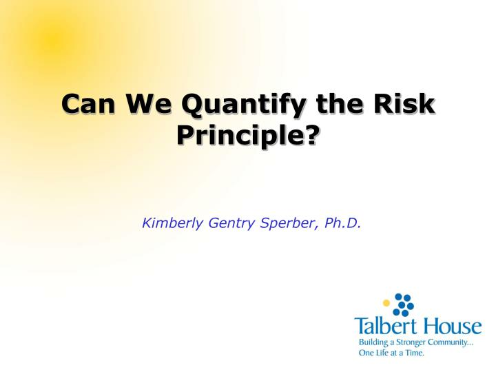 can we quantify the risk principle n.