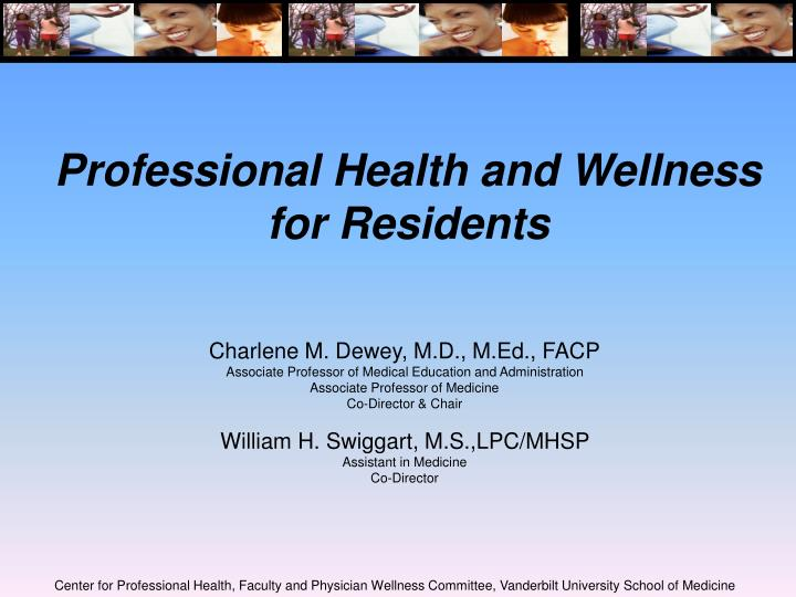 professional health and wellness for residents n.