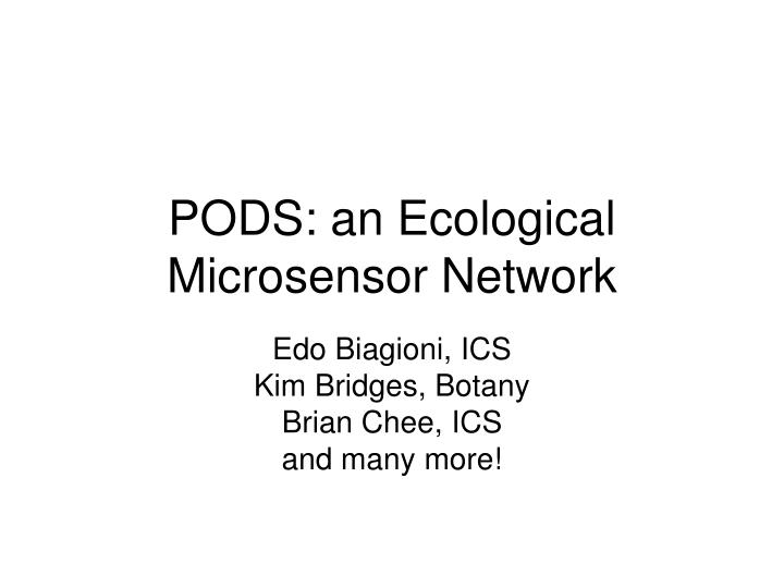 pods an ecological microsensor network n.