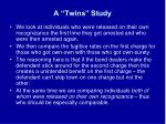 a twins study