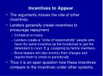 incentives to appear