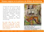 diosas negras en la pintura de willem de kooning