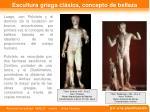 escultura griega cl sica concepto de belleza