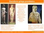 escultura griega precl sica