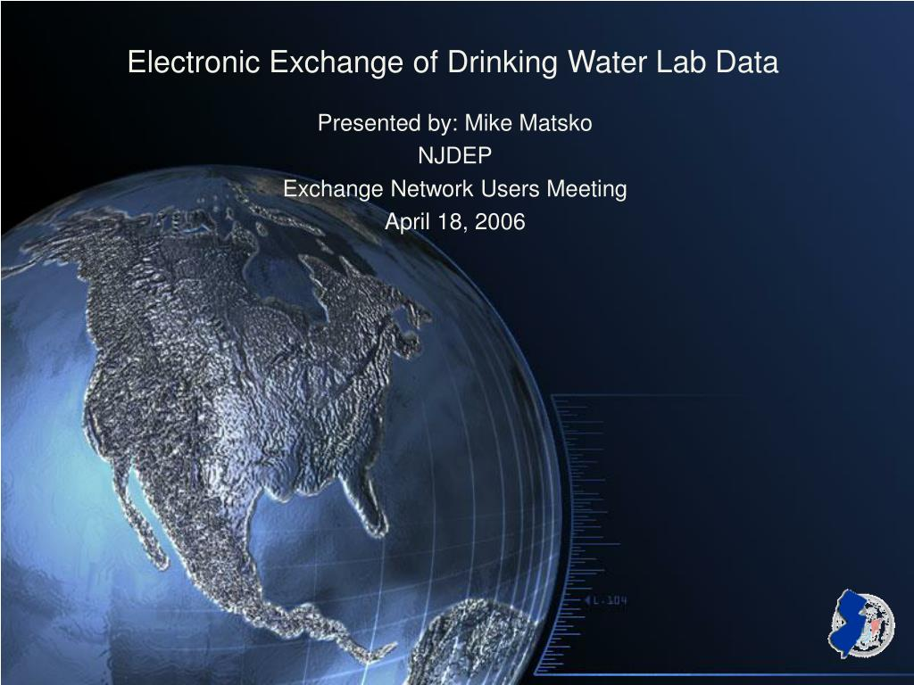 electronic exchange of drinking water lab data l.