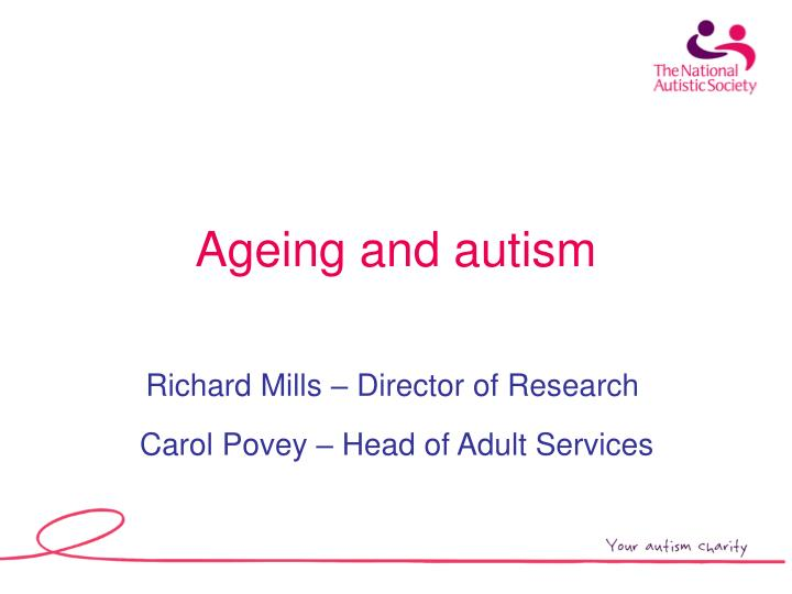 ageing and autism n.