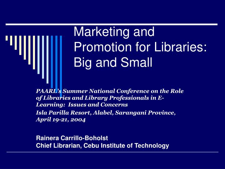 marketing and promotion for libraries big and small n.