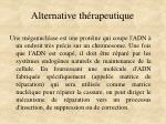 alternative th rapeutique