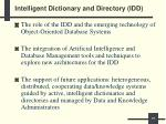 intelligent dictionary and directory idd