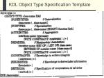 kdl object type specification template