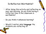 is reflection worthwhile