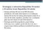 strategija o odnosima republike hrvatske s hrvatima izvan republike hrvatske1