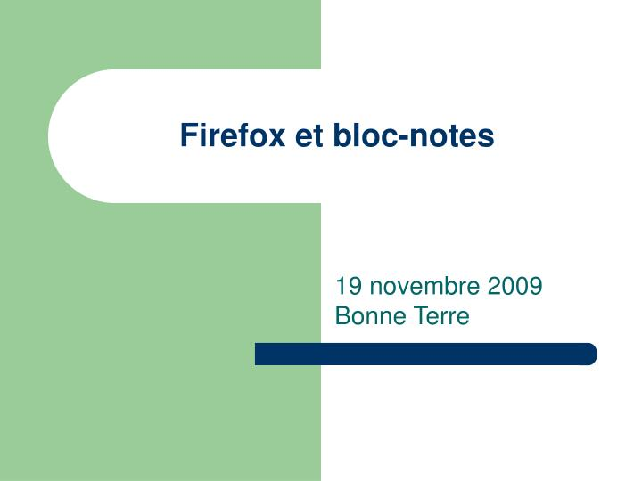 firefox et bloc notes n.