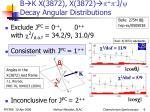 b k x 3872 x 3872 j decay angular distributions