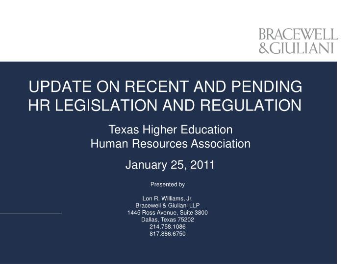 update on recent and pending hr legislation and regulation n.