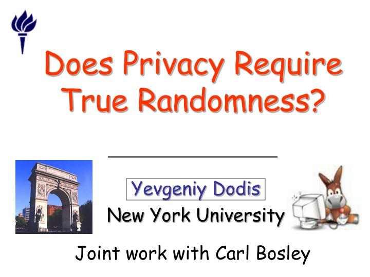 does privacy require true randomness n.