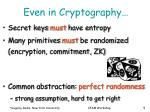 even in cryptography
