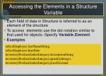 accessing the elements in a structure variable