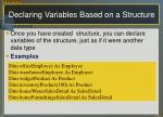 declaring variables based on a structure