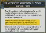 the declaration statements for arrays general form