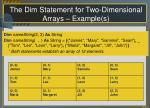 the dim statement for two dimensional arrays example s