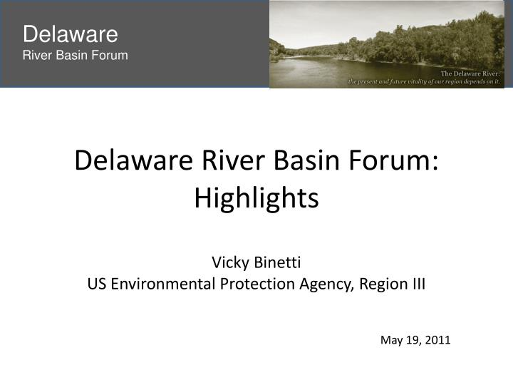 delaware river basin forum highlights n.