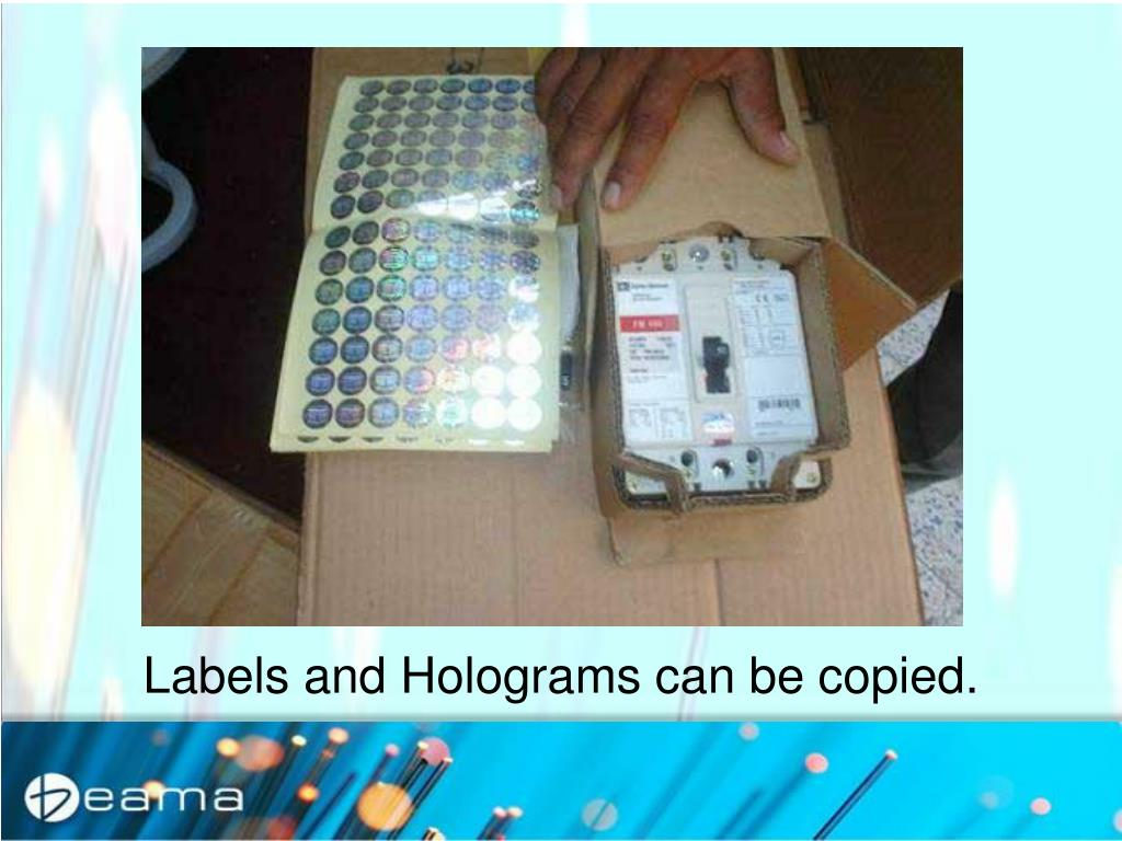 Labels and Holograms can be copied.