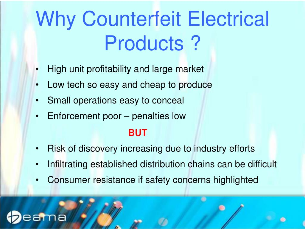 Why Counterfeit Electrical Products ?