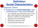 definition social characterisitcs