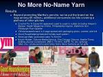 no more no name yarn