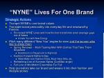 nyne lives for one brand