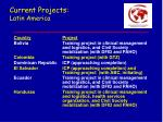 current projects latin america