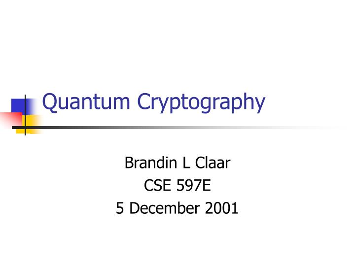 quantum cryptography n.