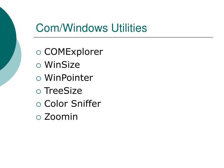 Com windows utilities