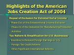 highlights of the american jobs creation act of 2004