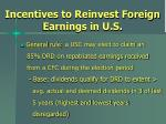 incentives to reinvest foreign earnings in u s