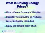 what is driving energy prices