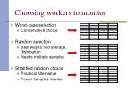 choosing workers to monitor
