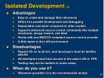 isolated development 2
