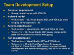 team development setup