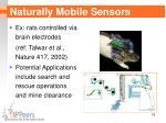 naturally mobile sensors