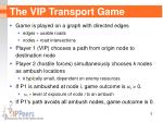 the vip transport game