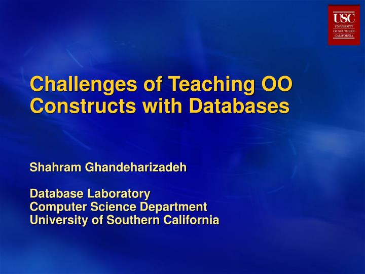 challenges of teaching oo constructs with databases n.