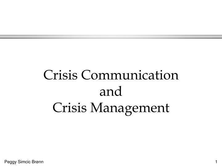 crisis communication and crisis management n.
