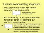 limits to compensatory responses
