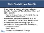 state flexibility on benefits