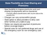state flexibility on cost sharing and premiums